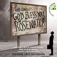 Howard Ashman & Alan Menken - Kurt Vonnegut's God Bless You, Mr. Rosewater (Premiere Cast Recording)
