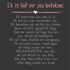 Ek is lief vir jou Jesus Quotes, Wisdom Quotes, Qoutes, Love Me Quotes, Quote Of The Day, Positive Quotes, Motivational Quotes, Afrikaanse Quotes, Godly Relationship