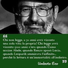 umberto eco chi non legge I Love Books, Books To Read, Umberto Eco, Beatiful People, Something In The Way, Feelings Words, Magic Words, I Love Reading, More Than Words