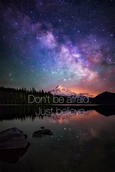 Don't be afraid just believe Mark 5:36