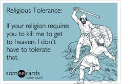 Religious tolerance--> I think not! No Kidding, Religious Tolerance, Moslem, This Is Your Life, Foto Art, Atheism, The Victim, E Cards, Someecards