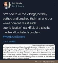 """Stupid Vikings, practicing personal hygiene and stuff 😂😂 just like many of the """"barbarian"""" cultures History Memes, History Facts, Funny History, Funny Quotes, Funny Memes, 9gag Funny, Memes Humor, Drunk Memes, Funny Drunk"""
