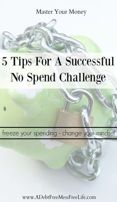 Curious if a no spend challenge will fix your finances? If you're buget is out of control and you need to learn to manage your money better, a no spend challenge could be the answer. These 5 tips will ensure your success!