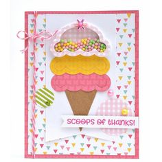 Scoop of Thanks Card Kit - Queen & Co Punch Art Cards, 3d Cards, Cute Cards, Card Kit, Card Tags, Spinner Card, Thanks Card, Anna Griffin Cards, Scrapbook Cards