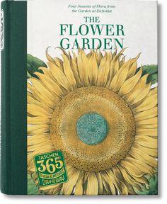 El placer de la botánica. Regálese flores cada día del año. Publicado por Libros TASCHEN