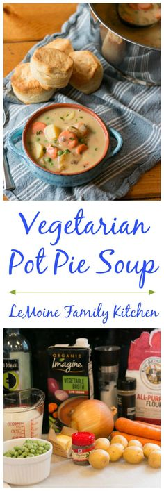 French Delicacies Essentials - Some Uncomplicated Strategies For Newbies Vegetarian Pot Pie Soup - Lemoine Family Kitchen Vegetarian Soup, Vegan Soup, Healthy Soup, Vegetarian Recipes, Best Soup Recipes, Family Kitchen, Plant Based Eating, Pot Pie, Original Recipe