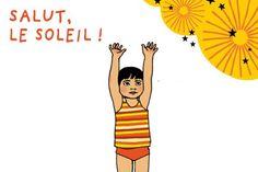 Le petit yoga : Salut le soleil !