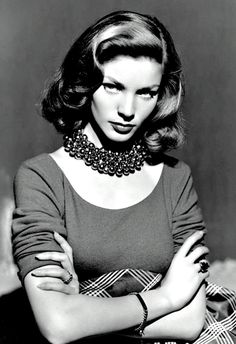 "Lauren Bacall. A true screen legend from Hollywood's golden age. Mesmerising beauty. ""You know how to whistle don't you......"""