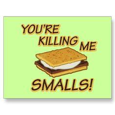 You're Killing Me Smalls