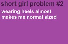 Short Girl Problems #2