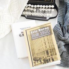 "Recenzja książki ""Rok 1920. Zwiastun szalonej dekady"" Eric Burns."