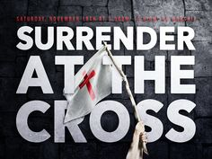 Surrender at the Cross Worship Night