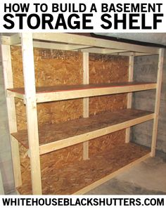 how to make a basement storage shelf  in one night for only $60