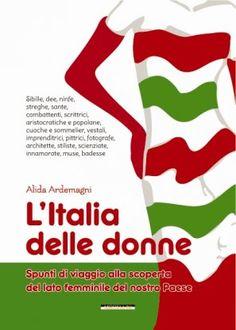 L'Italia delle donne - Ardemagni Alida - Morellini - libro Morellini Editore