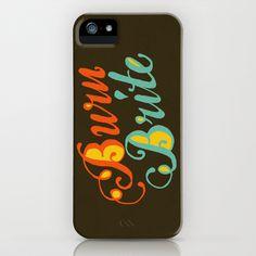 Burn Brite iPhone Case by Landon Sheely - $35.00