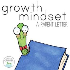 Are you going to teach your students about a growth mindset this year? If so, your parents will want to know what its all about! Here's a little handout you can give out to parents on Back to School Night or copy onto the back of your classroom newsletter.