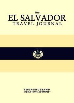 The El Salvador Travel Journal