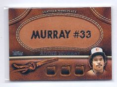 2011 Topps Leather Nameplate #EM Eddie Murray Baltimore Orioles Baseball Card by Topps. $19.99. Quickly and securely shipped in a toploader, soft sleeve and bubble envelope.