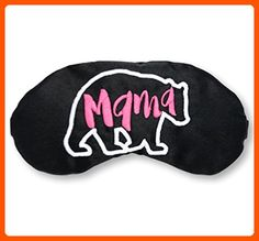 Mama Bear Sleep Mask Mother's Day New Mom - Dont forget to travel (*Amazon Partner-Link)