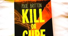 Book Review: Kill or Cure: Oblivion by Pixie Britton (Gifted book) Emotional Rollercoaster, I Need To Know, Oblivion, Book Reader, Book Gifts, Roller Coaster, Authors, Pixie, My Books