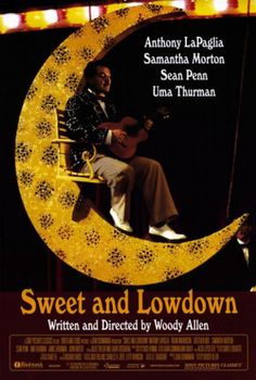 Sweet and Lowdown, starring Sean Penn, Samantha Morton, Uma Thurman and Anthony LaPaglia. Written and directed by Woody Allen. ($19.99)