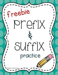 Prefix and Suffix practice pages. Students create new words by combining root words (base) with prefixes and suffixes. Use as independent practice, an assessment tool, homework, or in a literacy center.This freebie is part of a larger Affixes product found here.Prefixes and Suffixes Activities and Games