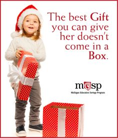 This holiday season give the special child in your life the gift that lasts a lifetime – an education. Saving For College, Higher Education, Get Started, Michigan, Investing, Best Gifts, Learning, Children, Holiday