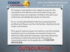Outsourcing. ¿Qué opinas?  Rigoberto Acosta Tapia.  www.coachlatinoamerica.com