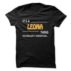 Leona thing understand ST421 - #tshirt rug #burgundy sweater. MORE INFO => https://www.sunfrog.com/Names/Leona-thing-understand-ST421.html?68278