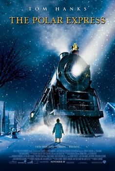 The Polar Express (2004) starring Tom Hanks. Never to old to watch this unbelievably creative Christmas film. LOVE.