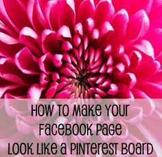 How to make your facebook page look like a Pinterest board.