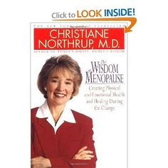 """""""The Wisdom of Menopause"""" by Dr. Christiane Northrup."""