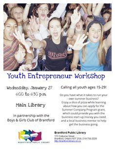 Youth EntrepreneurWorkshop Teen Programs, Library Programs, Youth Age, Main Library, Teen Life, What It Takes, Life Skills, Programming, Workshop