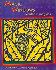 Magic Windows / Ventanas mágicas Cover. Through the magic windows of her cut-paper art, Carmen shows us her family, her life as an artist, and the legends of her Aztec past. #ELA #CommonCore #CCSS #literacy #readaloud