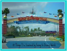 Everyday Life: 10 Things I've Learned by Going to Disney World #DisneySide #DisneyMom