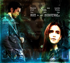 """There's a map inside your head, Clary. You are the key to our survival."" - Magnus Bane, City of Bones (movie teaser trailer)"
