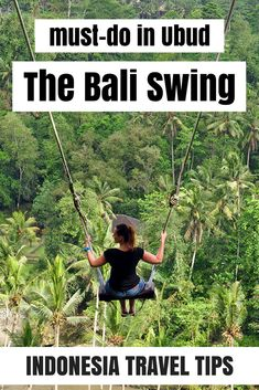 The Bali Swing: a playground for adults near Ubud in Bali - read all about my experience, how to get there and why you should visit The Bali Swing! #BaliPins