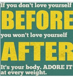 Love yourself so you can exude confidence!