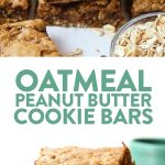 Oatmeal Peanut Butter Cookie Bars - Fit Foodie Finds