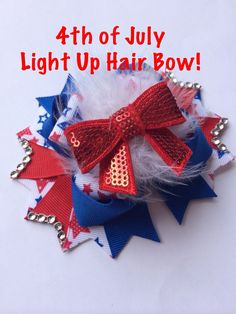 4th of July Hair Bow. Light up Fourth of July Hair Bow. on Etsy, $12.00
