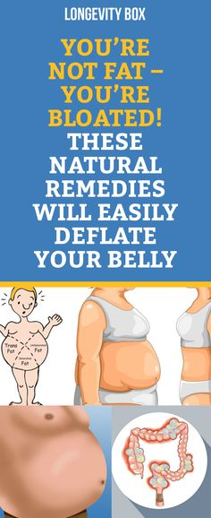 You're Not Fat – You're Bloated! These Natural Remedies Will Easily Deflate Your Belly