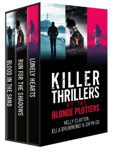 Run for the Shadows, written as Ella Drummond is part of a collaboration with two other writer friends, Kelly Clayton and Gwyn GB. Together we are The Blonde Plotters and this is our Killer Thriller box set.