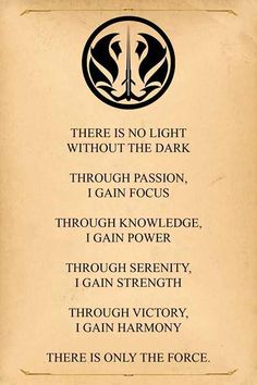 Interesting alternative version of the Grey Jedi Code, from Star Wars Star Wars Jedi, Star Wars Art, Star Trek, Gray Jedi Code, The Grey Jedi, Cosplay Star Wars, Jedi Cosplay, Jedi Sith, Star Wars Tattoo