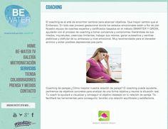 Be Water también ofrece servicio de coaching: Coaching para embarazadas, de parejas, deportivo, ejecutivo...