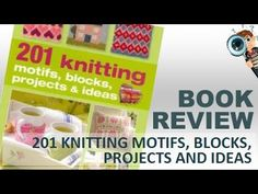 Book Review | 201 Knitting Motifs, Blocks, Projects And Ideas By Nicki Trench - http://www.knittingstory.eu/book-review-201-knitting-motifs-blocks-projects-and-ideas-by-nicki-trench/