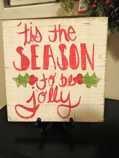 Tis' the season to be jolly wooden sign by katieruebel on Etsy, $15.00