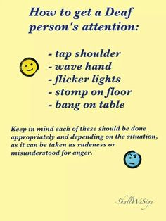 Getting Deaf person's attention..