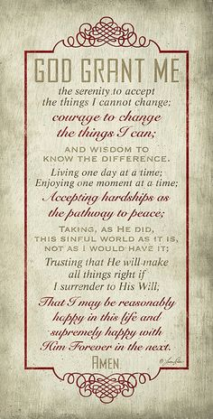 God Grant Me The Serenity Prayer, my grandmother had this one all through her house. One of my favorite prayers Serenity Prayer, Faith Prayer, My Prayer, Prayer For Broken Heart, Prayer For A Friend, Prayer Room, Beautiful Words, I Look To You, Inspirational Verses
