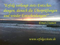 Erfolgszitat von Ernst Crameri Ernst Crameri  Schweizer Geschäftsmann und Schriftsteller (06.10.1959 - 06.10.2069)  Statement Ernst Crameri... (http://prg.li/m/218738)
