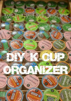 $2 DIY K-Cup Organizer - Two Thirty-Five Designs